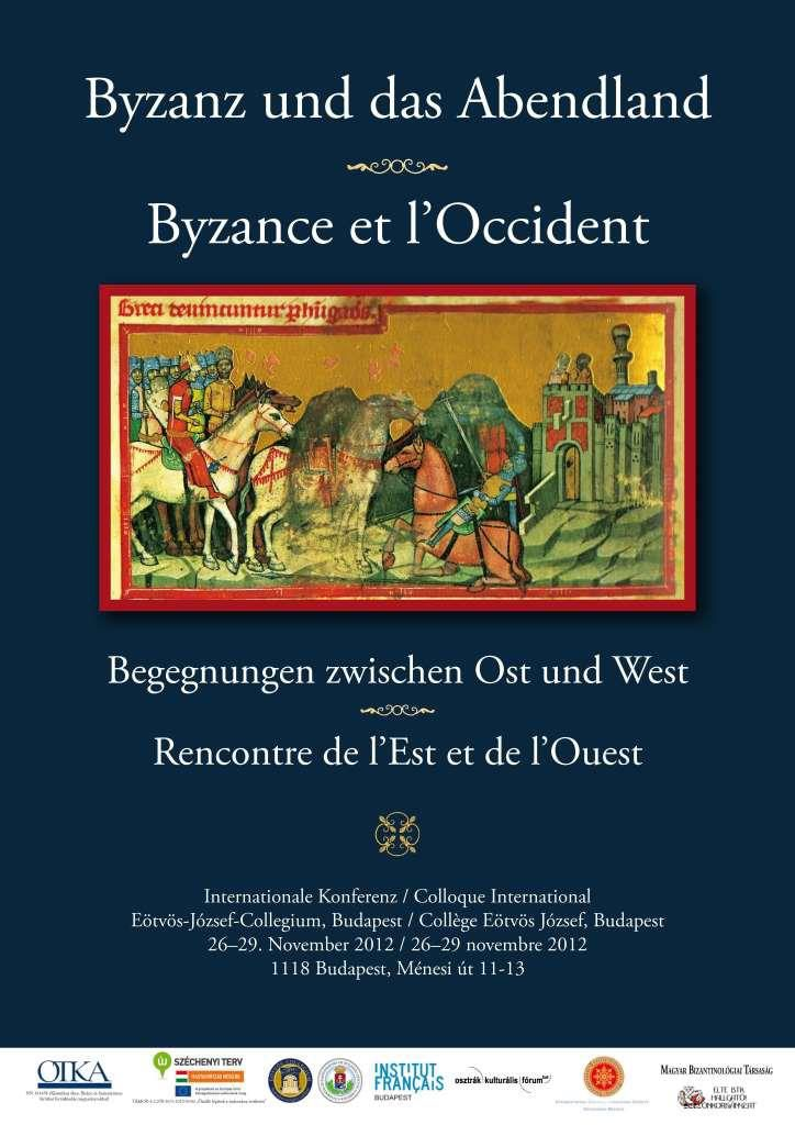 Byzane et l'Occident I. plakát